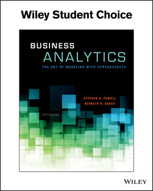 business analytics the art of modeling with spreadsheets 5th