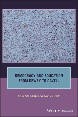 Democracy and Education from Dewey to Cavell