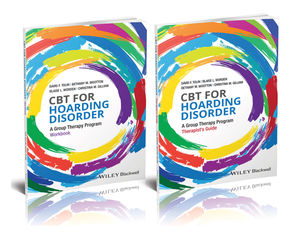CBT for Hoarding Disorder: A Group Therapy Program Workbook Set