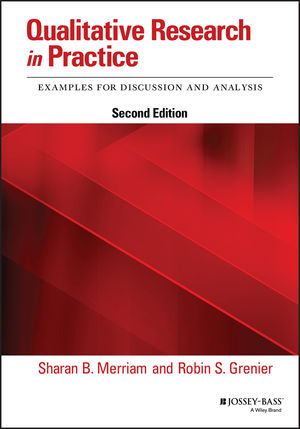Qualitative Research in Practice: Examples for Discussion and Analysis, 2nd Edition