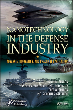 Nanotechnology in the Defense Industry: Advances, Innovation, and Practical Applications