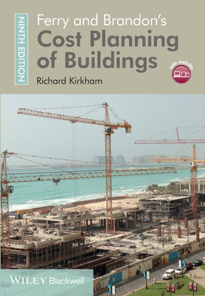 Ferry and Brandon's Cost Planning of Buildings, 9th Edition