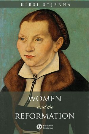 Women and the Reformation (1405114223) cover image