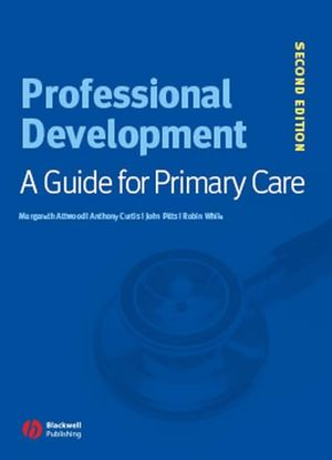 Professional Development: A Guide for Primary Care, 2nd Edition