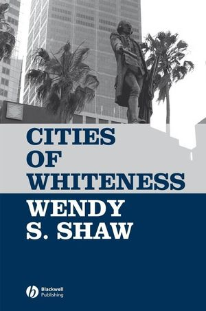 Cities of Whiteness (1405129123) cover image