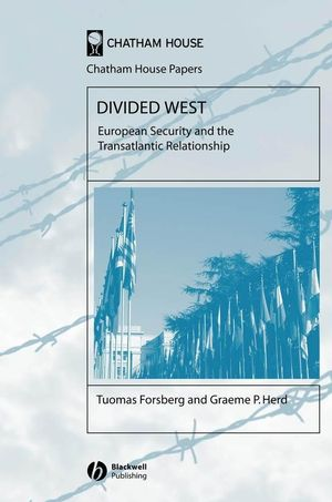 Divided West: European Security and the Transatlantic Relationship (1405130423) cover image