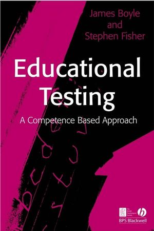 Educational Testing: A Competence-Based Approach (1405172223) cover image