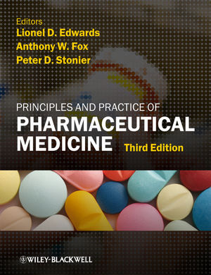 Principles and Practice of Pharmaceutical Medicine, 3rd Edition