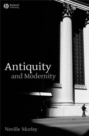 Antiquity and Modernity (1444305123) cover image