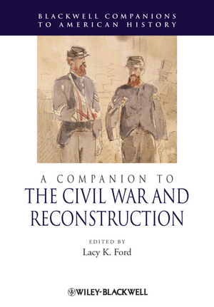 A Companion to the Civil War and Reconstruction (1444391623) cover image