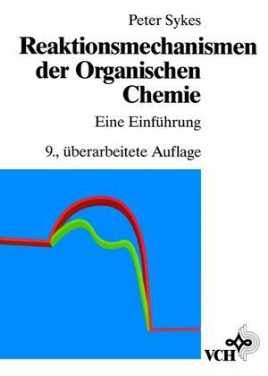 Reaktionsmechanismen der Organischen Chemie: Eine Einführung