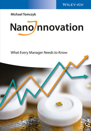 NanoInnovation: What Every Manager Needs to Know (3527326723) cover image