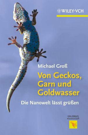Von Geckos, Garn und Goldwasser: Die Nanowelt lässt grüßen (3527332723) cover image