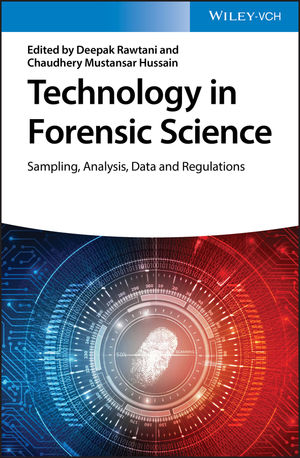Technology in Forensic Science: Sampling, Analysis, Data and Regulations