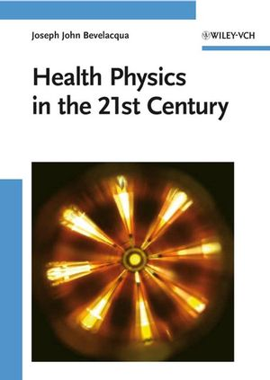 Health Physics in the 21st Century (3527408223) cover image