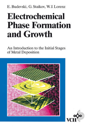 Electrochemical Phase Formation and Growth: An Introduction to the Initial Stages of Metal Deposition