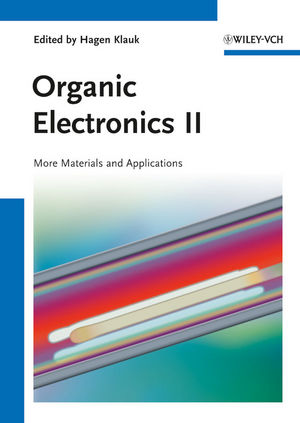 Organic Electronics II: More Materials and Applications (3527640223) cover image