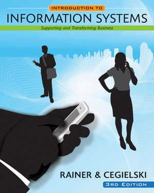 Introduction to Information Systems: Enabling and Transforming Business, 3rd Edition (EHEP000323) cover image