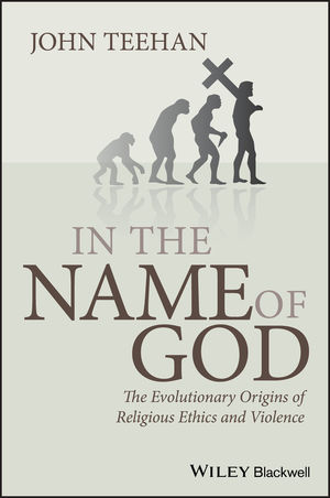 In the Name of God: The Evolutionary Origins of Religious Ethics and Violence (EHEP002123) cover image