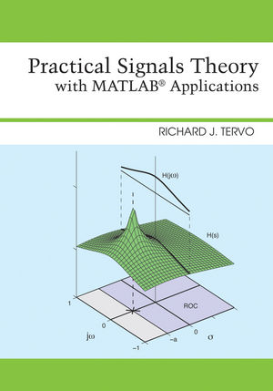 Practical Signals Theory with MATLAB Applications (EHEP002523) cover image