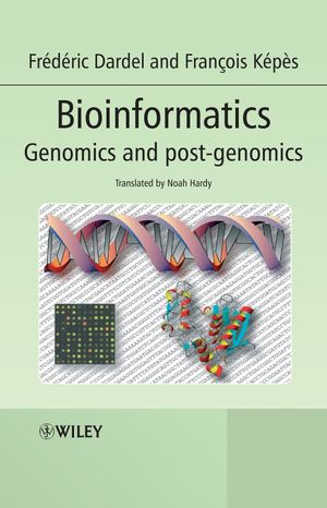 Bioinformatics: Genomics and Post-Genomics (0470020024) cover image