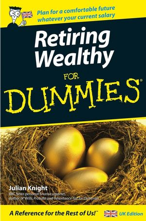 Retiring Wealthy For Dummies (0470026324) cover image
