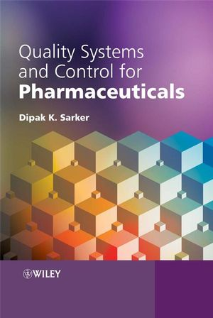 Quality Systems and Controls for Pharmaceuticals (0470056924) cover image