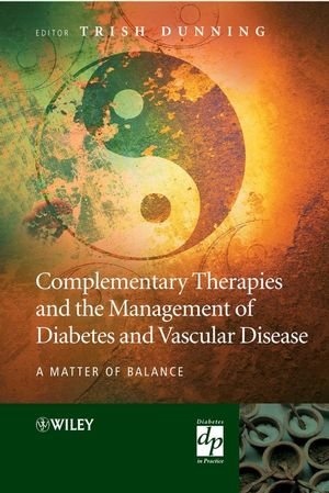 Complementary Therapies and the Management of Diabetes and Vascular Disease: A Matter of Balance (0470057424) cover image