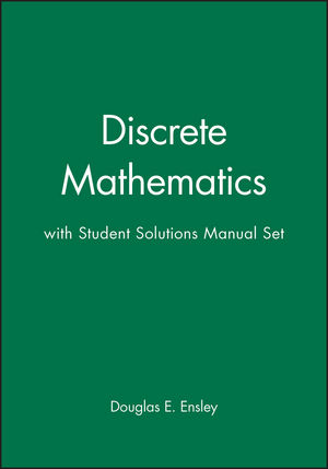 Discrete Mathematics with Student Solutions Manual Set