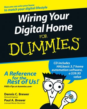 wiring your digital home for dummies home improvement technical rh wiley com wiring for dummies book writing for dummies cheat sheet