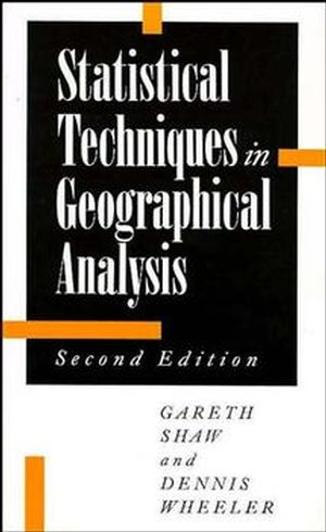 Statistical Techniques in Geographical Analysis, 2nd Edition