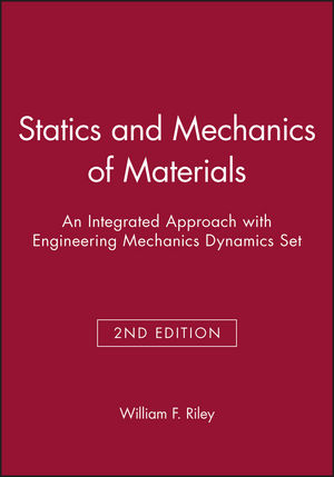 Statics and Mechanics of Materials: An Integrated Approach, 2e with Engineering Mechanics Dynamics, 2e Set