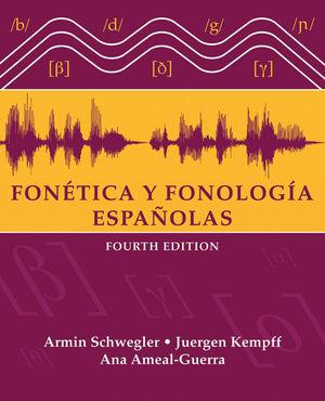 Fonética y fonología españolas, 4th Edition