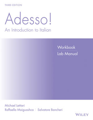 Adesso!: An Introduction to Italian, Workbook/Lab, 3rd Edition