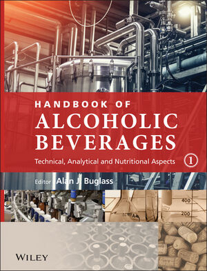 Handbook of Alcoholic Beverages: Technical, Analytical and Nutritional Aspects, 2 Volume Set (0470512024) cover image
