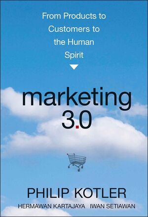 Marketing 3.0: From Products to Customers to the Human Spirit (0470598824) cover image