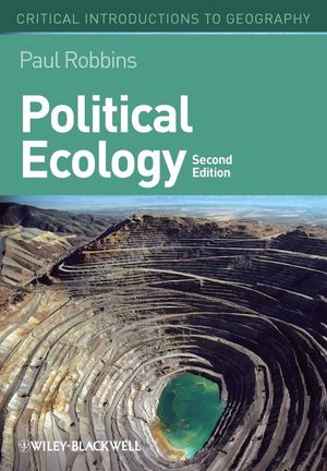 Political Ecology: A Critical Introduction, 2nd Edition