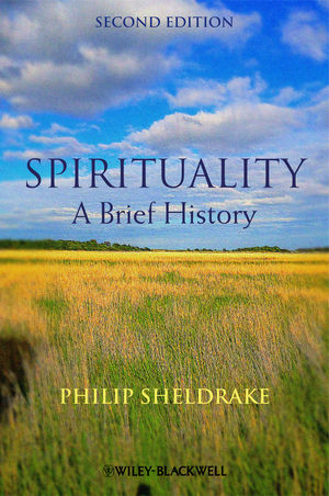 Spirituality: A Brief History, 2nd Edition