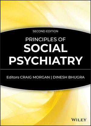 Principles of Social Psychiatry, 2nd Edition (0470684224) cover image