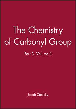 The Chemistry of Carbonyl Group, Part 3, Volume 2