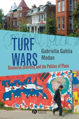 Turf Wars: Discourse, Diversity, and the Politics of Place (0470775424) cover image