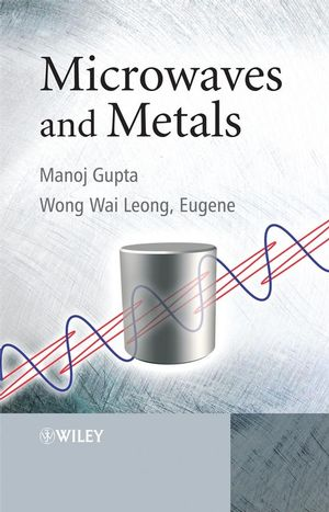Microwaves and Metals (0470822724) cover image
