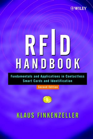 RFID Handbook: Fundamentals and Applications in Contactless Smart Cards and Identification, 2nd Edition
