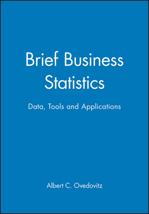 Brief Business Statistics: Data, Tools and Applications