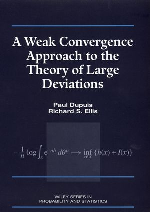 A Weak Convergence Approach to the Theory of Large Deviations (0471076724) cover image