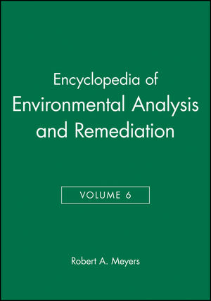 Encyclopedia of Environmental Analysis and Remediation, Volume 6 (0471166324) cover image