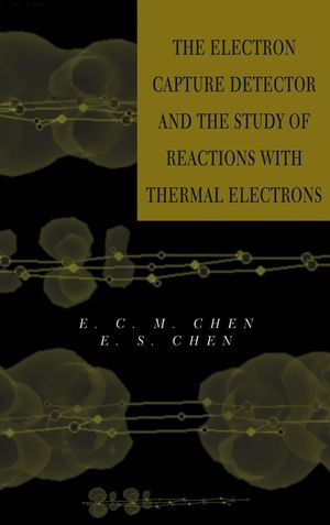 The Electron Capture Detector and The Study of Reactions With Thermal Electrons