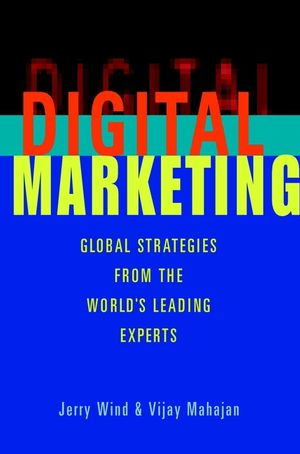 Digital Marketing: Global Strategies from the World's Leading Experts