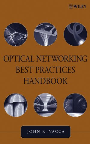 Optical Networking Best Practices Handbook (0471460524) cover image
