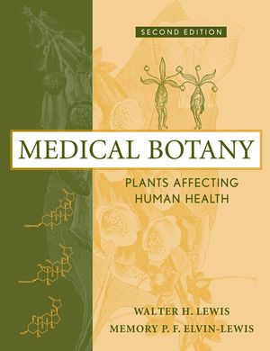 Medical Botany: Plants Affecting Human Health, 2nd Edition (0471628824) cover image